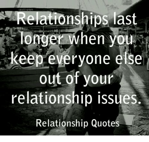 Relationships Last Longer When You Keep Everyone Else Out Of Your
