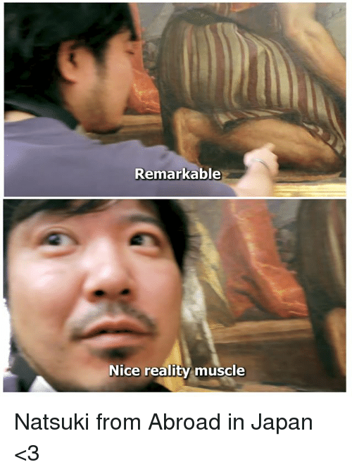 Japan, Classical Art, and Reality: Remarkable  Nice reality muscle Natsuki from Abroad in Japan <3