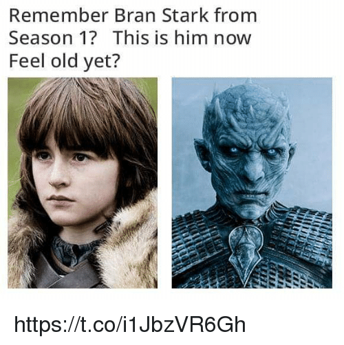 Old, Bran, and Him: Remember Bran Stark from  Season 1? This is him now  Feel old yet? https://t.co/i1JbzVR6Gh