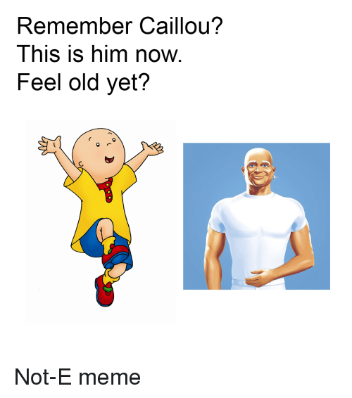 Remember Caillou? This Is Him Now Feel Old Yet? | Caillou