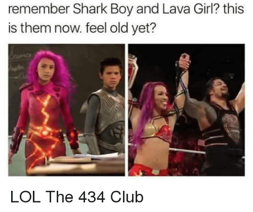 lava girl: remember Shark Boy and Lava Girl? this  is them now. feel old yet? LOL  The 434 Club
