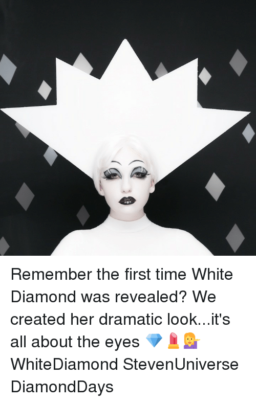 Memes, Diamond, and Time: Remember the first time White Diamond was revealed? We created her dramatic look...it's all about the eyes 💎💄💁 WhiteDiamond StevenUniverse DiamondDays