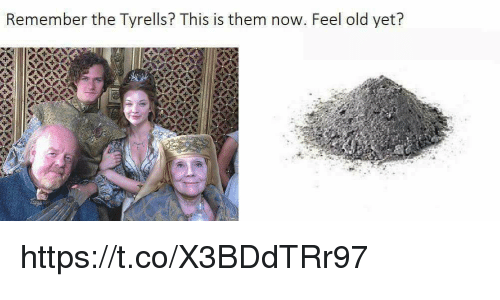 Feeling Old: Remember the Tyrells? This is them now. Feel old yet? https://t.co/X3BDdTRr97