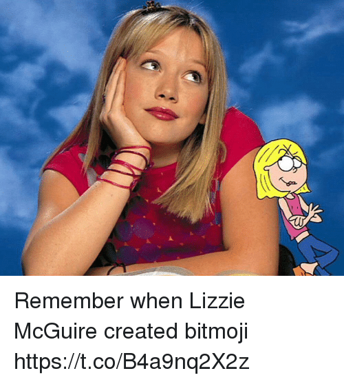 Girl Memes, Lizzie McGuire, and Remember: Remember when Lizzie McGuire created bitmoji https://t.co/B4a9nq2X2z