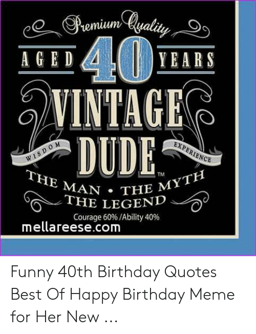 🦅 25 Best Memes About Funny 40Th Birthday Quotes