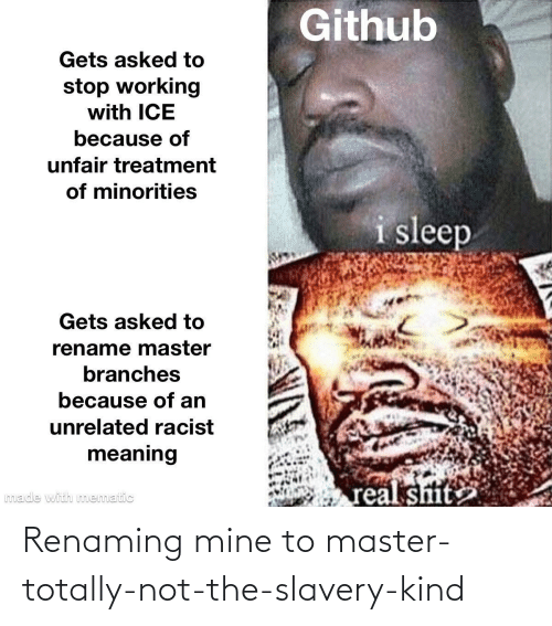 totally: Renaming mine to master-totally-not-the-slavery-kind