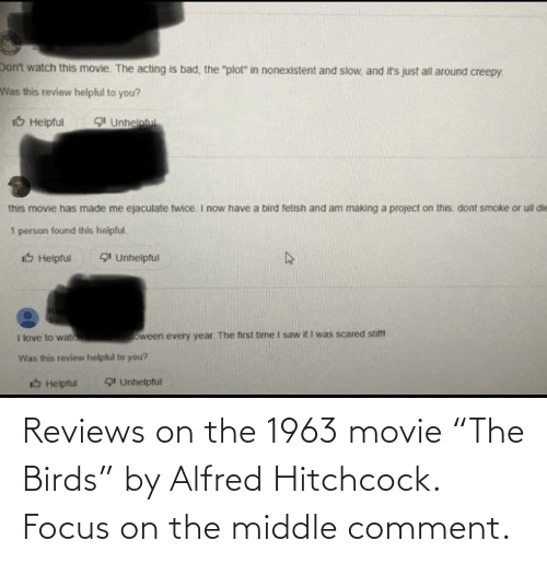 "The Middle: Reviews on the 1963 movie ""The Birds"" by Alfred Hitchcock. Focus on the middle comment."