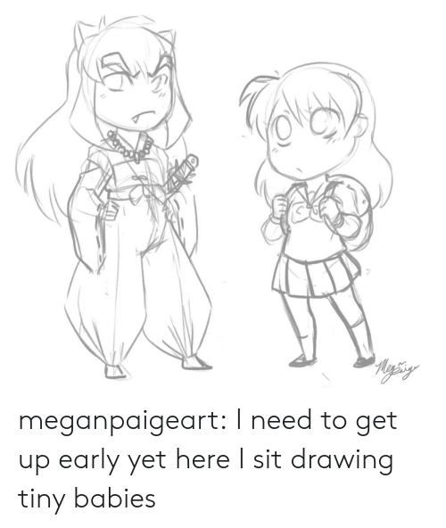 Target, Tumblr, and Blog: Reysiy  Baned meganpaigeart:  I need to get up early yet here I sit drawing tiny babies
