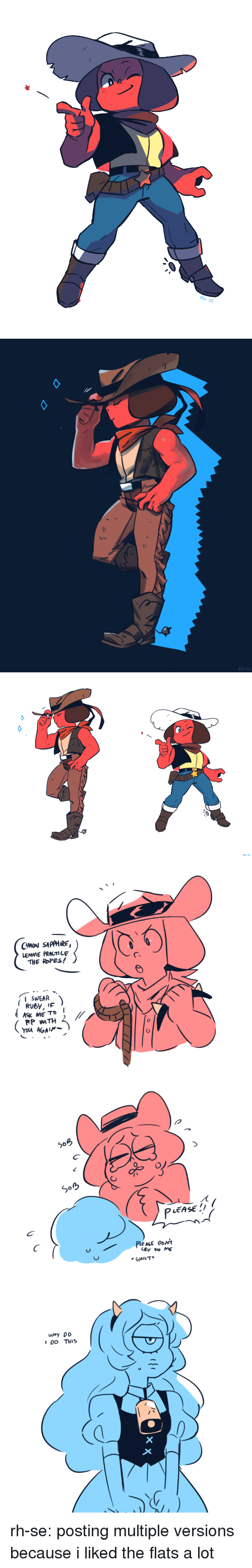 flats: RH-SE   RH-SE   CMON SAPPHIRE  LEMME PRACTI LE  THE ROPES!  ISWEAR  RP WITH  LEASE  IDO THIS rh-se:  posting multiple versions because i liked the flats a lot