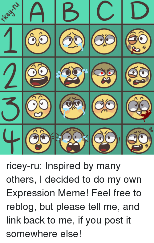 Meme, Target, and Tumblr: ricey-ru:  Inspired by many others, I decided to do my own Expression Meme!Feel free to reblog, but please tell me, and link back to me, if you post it somewhere else!