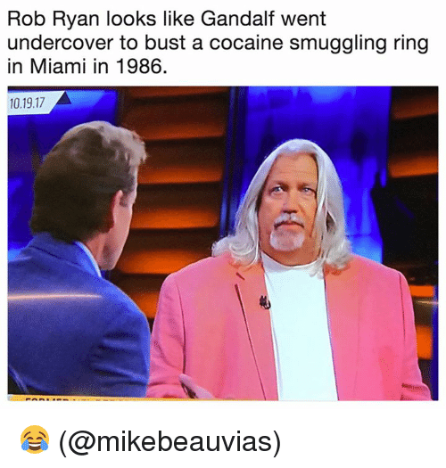 Gandalf, Nfl, and Cocaine: Rob Ryan looks like Gandalf went  undercover to bust a cocaine smuggling ring  in Miami in 1986.  10.19.17 😂 (@mikebeauvias)