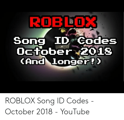 Meme Songs Ids For Roblox