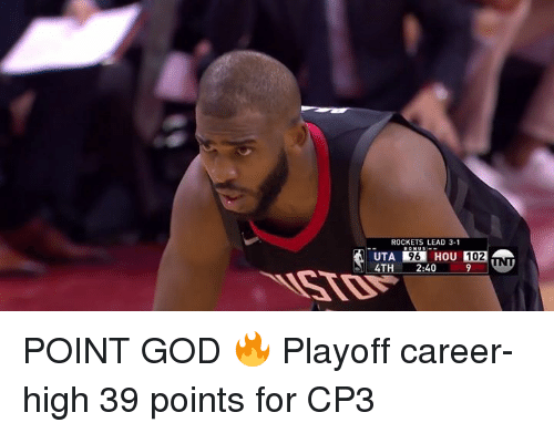 God, Rockets, and Lead: ROCKETS LEAD 3-1  96 HOU 102  4TH 2:40 POINT GOD 🔥  Playoff career-high 39 points for CP3