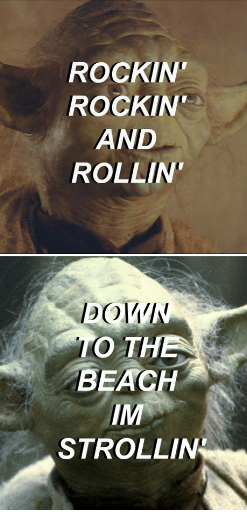 Beach, Rollin, and And: ROCKIN  ROCKIN  AND  ROLLIN   O TH  BEACH  IM  STROLLIN