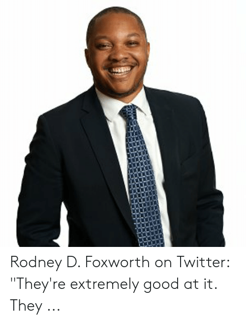 """Four Dimensional Chess: Rodney D. Foxworth on Twitter: """"They're extremely good at it. They ..."""