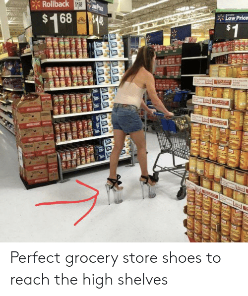 Shoes, Trashy, and Reach: Rollback $188LOW Phice  Low Price  $148  $1  $1 68 99  PUMPR  PUMPN  ar  Pue  FURE  PURKPEIN  dsIN  PaNPEIN  MEKIN  AKIN  Jaeal  IN  PuM  brs  hekiN Perfect grocery store shoes to reach the high shelves