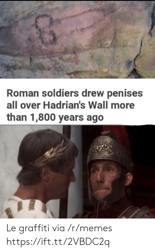 Soldiers: Roman soldiers drew penises  all over Hadrian's Wall more  than 1,800 years ago Le graffiti via /r/memes https://ift.tt/2VBDC2q