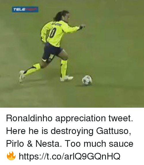 Soccer, Too Much, and Ronaldinho: Ronaldinho appreciation tweet. Here he is destroying Gattuso, Pirlo & Nesta. Too much sauce🔥   https://t.co/arlQ9GQnHQ