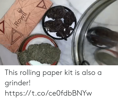 kit: Rowll  CUnbleasined This rolling paper kit is also a grinder! https://t.co/ce0fdbBNYw
