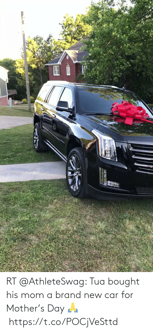 brand new: RT @AthleteSwag: Tua bought his mom a brand new car for Mother's Day 🙏https://t.co/POCjVeSttd