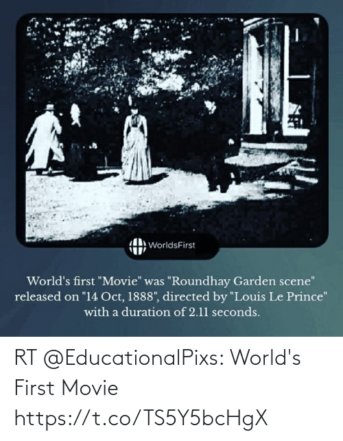 Movie: RT @EducationalPixs: World's First Movie https://t.co/TS5Y5bcHgX