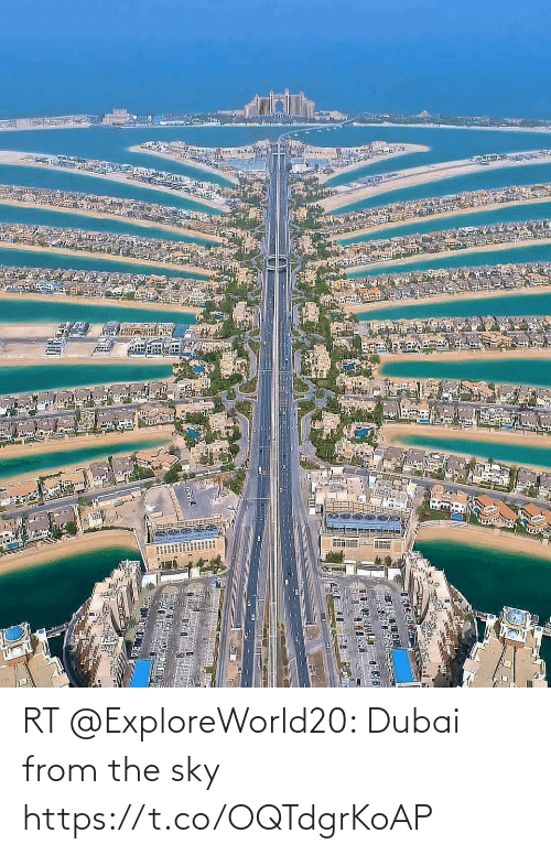 Memes, Dubai, and 🤖: RT @ExploreWorld20: Dubai from the sky https://t.co/OQTdgrKoAP