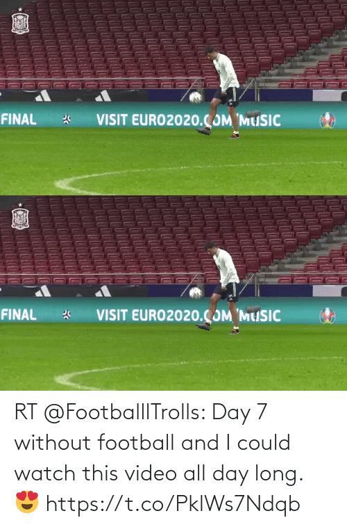 All Day Long: RT @FootballlTrolls: Day 7 without football and I could watch this video all day long. 😍 https://t.co/PklWs7Ndqb