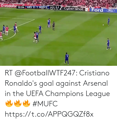 Goal: RT @FootballWTF247: Cristiano Ronaldo's goal against Arsenal in the UEFA Champions League 🔥🔥🔥  #MUFC https://t.co/APPQGQZf8x