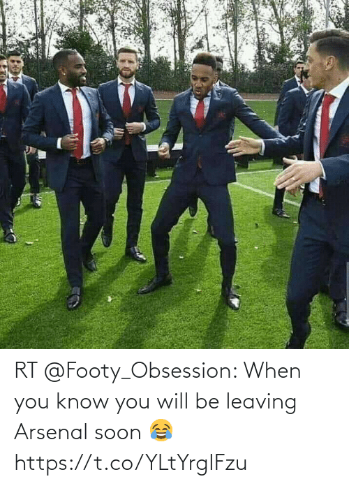 Soon...: RT @Footy_Obsession: When you know you will be leaving Arsenal soon 😂 https://t.co/YLtYrgIFzu