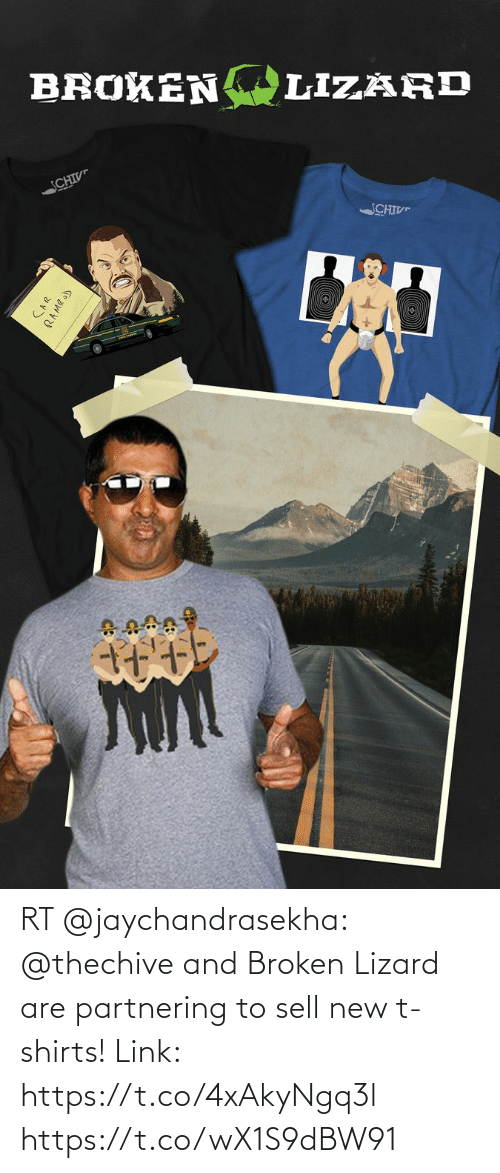 broken: RT @jaychandrasekha: @thechive and Broken Lizard are partnering to sell new t-shirts! Link: https://t.co/4xAkyNgq3l https://t.co/wX1S9dBW91
