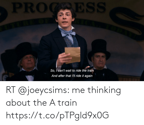 Train: RT @joeycsims: me thinking about the A train https://t.co/pTPgld9x0G