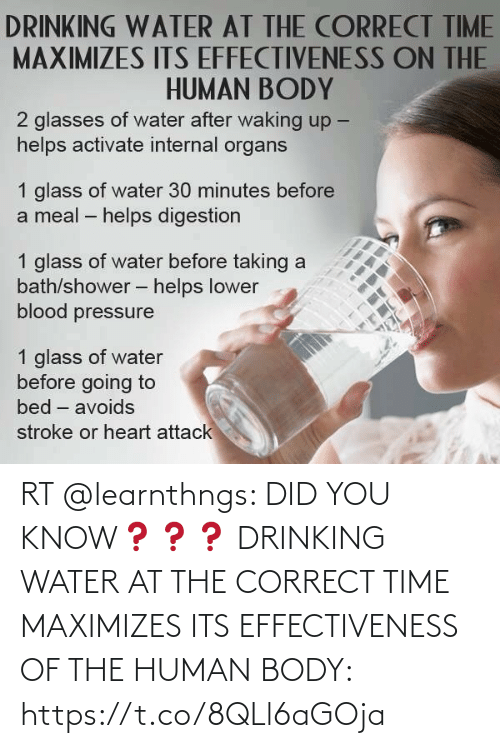 Its: RT @learnthngs: DID YOU KNOW❓❓❓ DRINKING WATER AT THE CORRECT TIME MAXIMIZES ITS EFFECTIVENESS OF THE HUMAN BODY: https://t.co/8QLl6aGOja