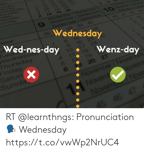 Wednesday: RT @learnthngs: Pronunciation 🗣  Wednesday https://t.co/vwWp2NrUC4