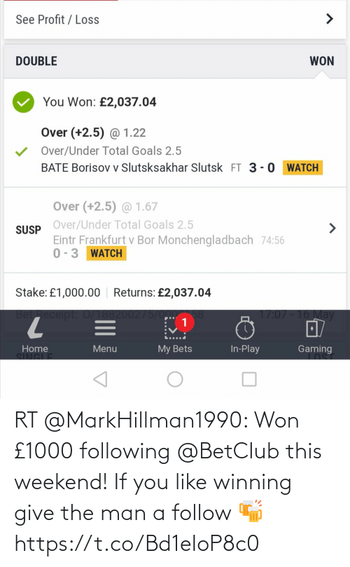 weekend: RT @MarkHillman1990: Won £1000 following @BetCIub this weekend! If you like winning give the man a follow 🍻 https://t.co/Bd1eIoP8c0