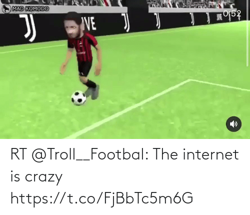 soccer: RT @Troll__Footbal: The internet is crazy  https://t.co/FjBbTc5m6G