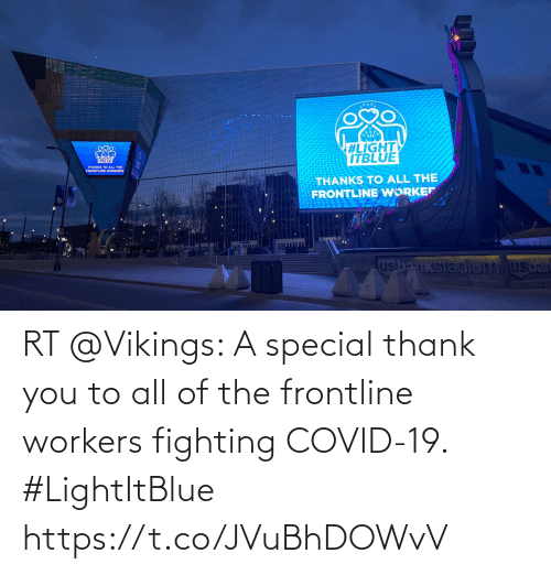 Vikings: RT @Vikings: A special thank you to all of the frontline workers fighting COVID-19.   #LightItBlue https://t.co/JVuBhDOWvV