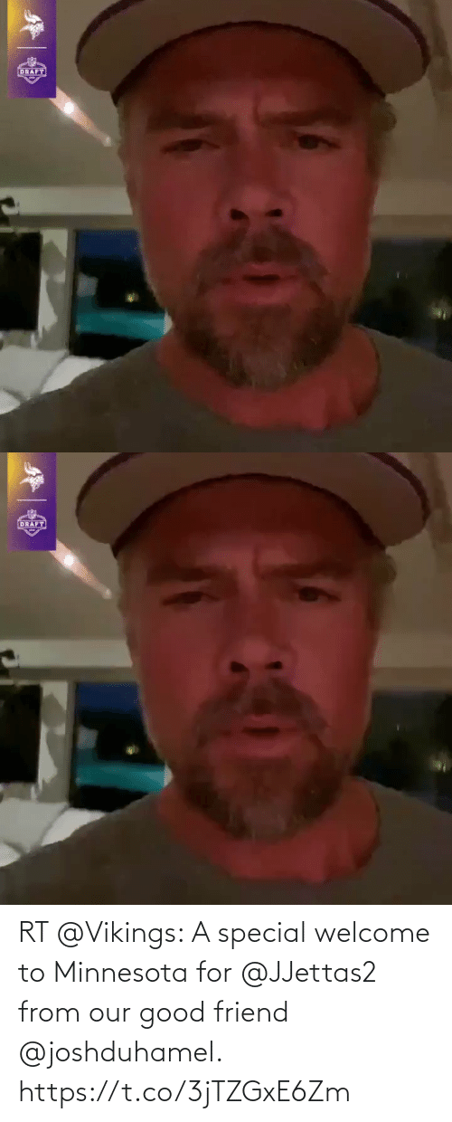 Vikings: RT @Vikings: A special welcome to Minnesota for @JJettas2 from our good friend @joshduhamel. https://t.co/3jTZGxE6Zm
