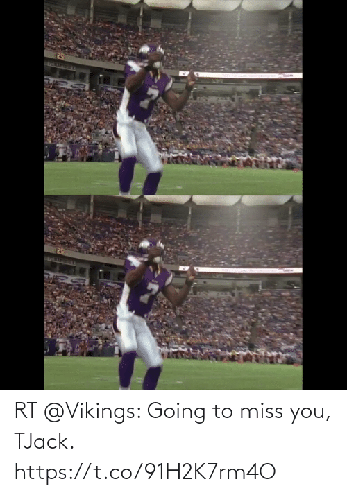 Vikings: RT @Vikings: Going to miss you, TJack. https://t.co/91H2K7rm4O
