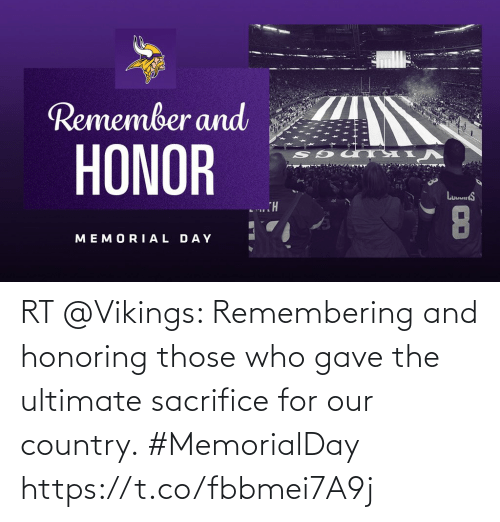 Vikings: RT @Vikings: Remembering and honoring those who gave the ultimate sacrifice for our country.  #MemorialDay https://t.co/fbbmei7A9j