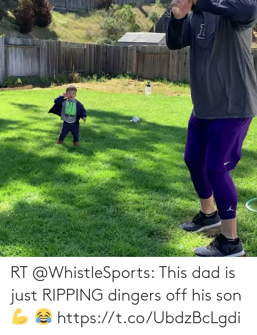 ripping: RT @WhistleSports: This dad is just RIPPING dingers off his son 💪 😂 https://t.co/UbdzBcLgdi