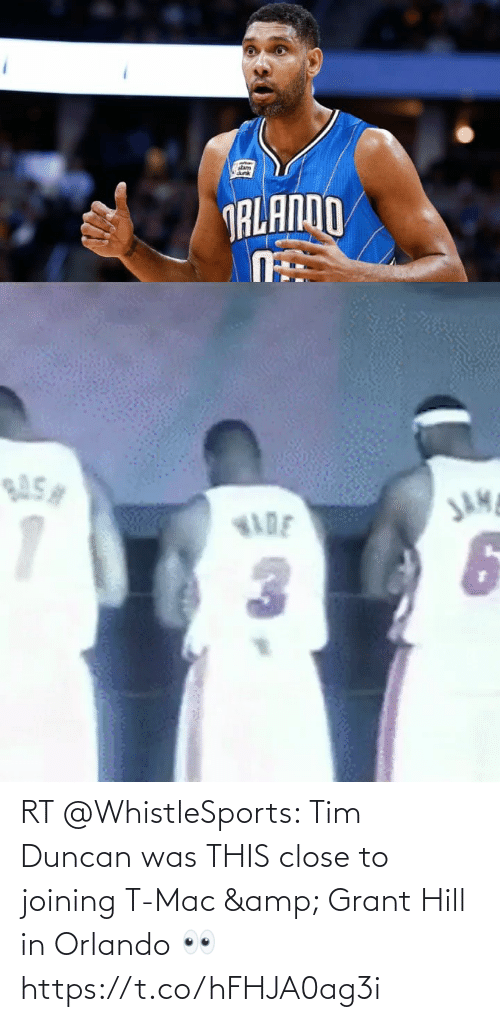 close: RT @WhistleSports: Tim Duncan was THIS close to joining T-Mac & Grant Hill in Orlando 👀 https://t.co/hFHJA0ag3i