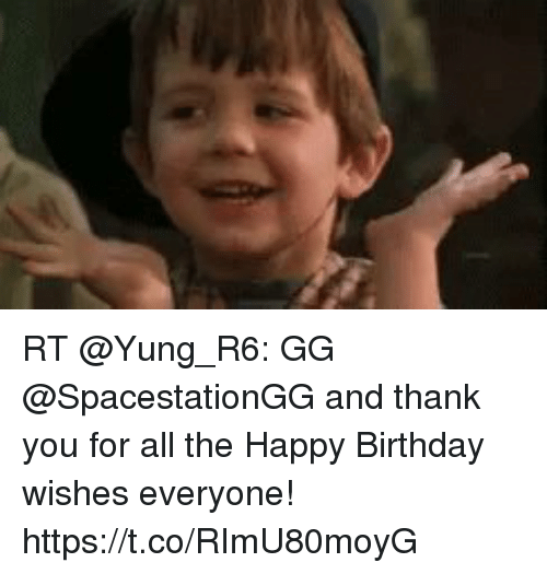 Rt Gg And Thank You For All The Happy Birthday Wishes Everyone