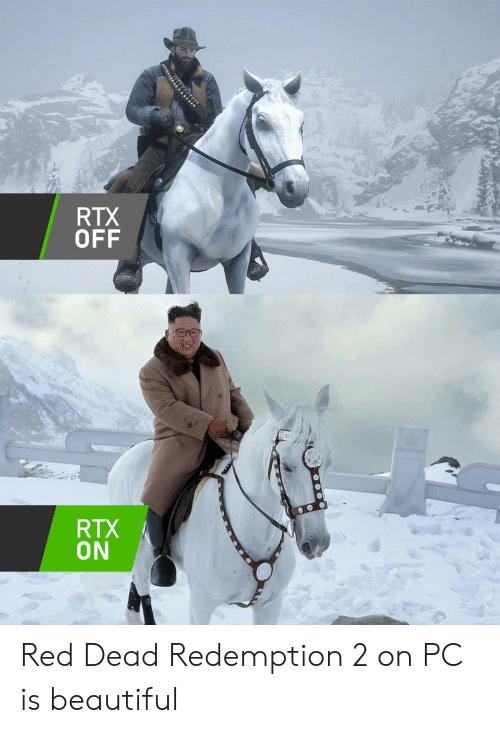 red dead redemption 2: RTX  OFF  RTX  ON Red Dead Redemption 2 on PC is beautiful