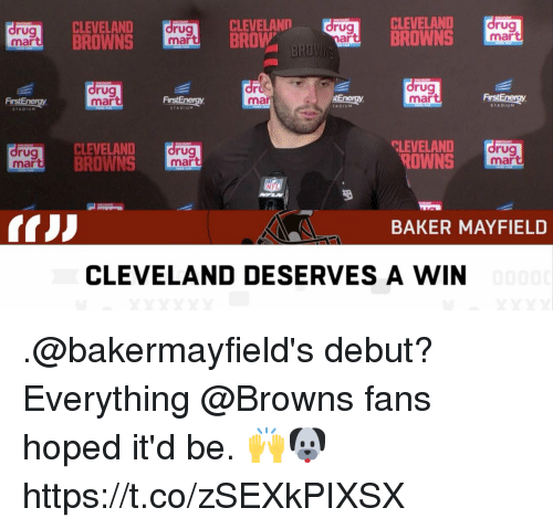 cleveland browns: rug  mar  CLEVELAND  BROWNS  rug  mart  CLEVELANn  BROW  rug  ar  CLEVELAND  BROWNS  rug  mar  rug  mar  or  ma  drug  mar  FrstEnergy  ADIUM  STADIUM  rug  mar  CLEVELAND  BROWNS  rug  mart  CLEVELAND  ROWNS  rug  mar  NFL  BAKER MAYFIELD  CLEVELAND DESERVES A WIN .@bakermayfield's debut?  Everything @Browns fans hoped it'd be. 🙌🐶 https://t.co/zSEXkPIXSX