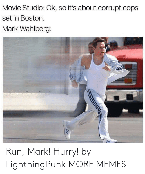 mark: Run, Mark! Hurry! by LightningPunk MORE MEMES