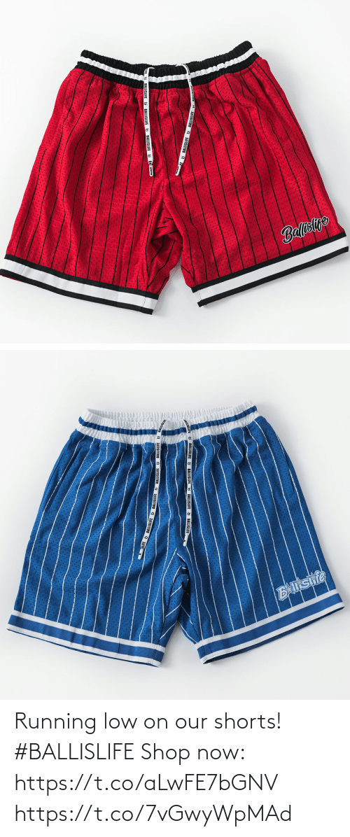 Running: Running low on our shorts! #BALLISLIFE   Shop now: https://t.co/aLwFE7bGNV https://t.co/7vGwyWpMAd