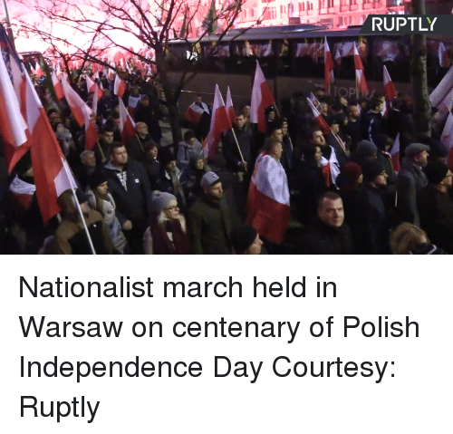 courtesy: RUPTL Nationalist march held in Warsaw on centenary of Polish Independence Day Courtesy: Ruptly