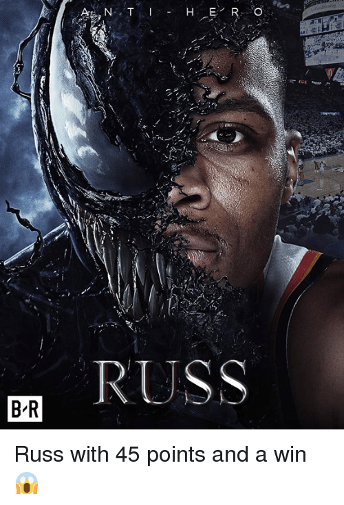Win,  Russ, and And: RUSS  B R Russ with 45 points and a win 😱