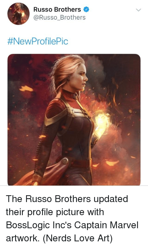Love, Memes, and Marvel: Russo Brothers  @Russo_Brothers  The Russo Brothers updated their profile picture with BossLogic Inc's Captain Marvel artwork.  (Nerds Love Art)