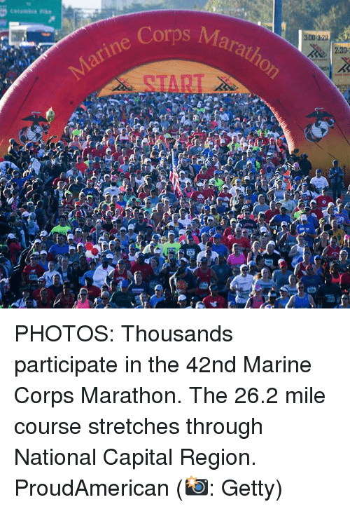 Memes, Capital, and 🤖: s Maratho  arine Co PHOTOS: Thousands participate in the 42nd Marine Corps Marathon. The 26.2 mile course stretches through National Capital Region. ProudAmerican (📸: Getty)